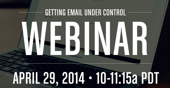 It's Time to Get Your Email Under Control!