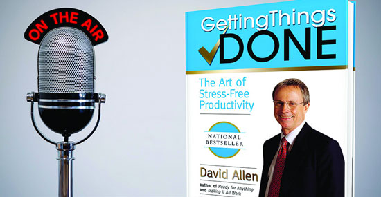 The Entrepreneurs Library Podcast Interviews David Allen