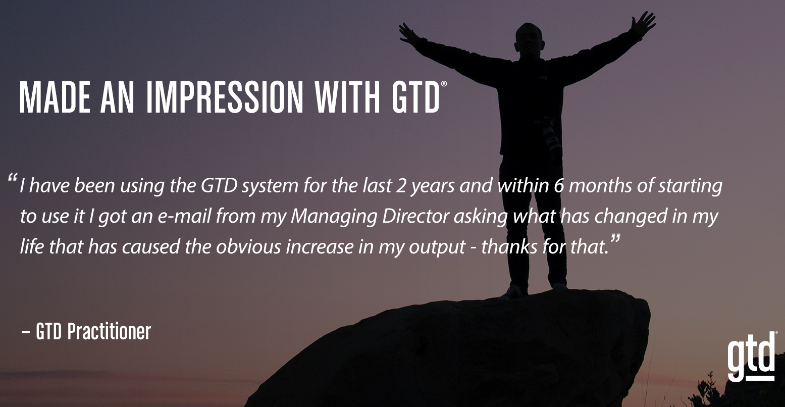Made an Impression with GTD