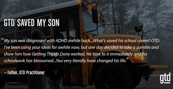GTD Saved My Son