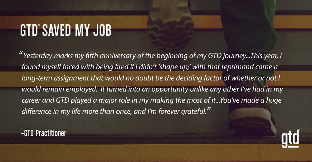 GTD Saved My Job
