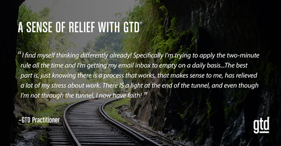 A Sense of Relief with GTD