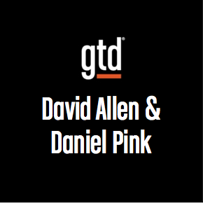 Episode #2 – David Allen talks to Daniel Pink