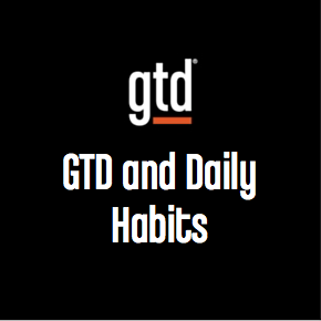 Episode #5 – GTD and Daily Habits