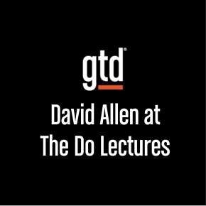 Episode #15 – David Allen at The Do Lectures