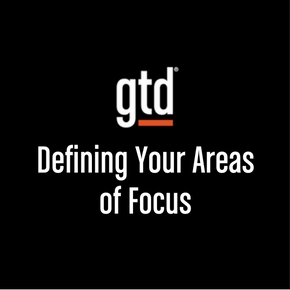 Episode #20 – Defining Your Areas of Focus