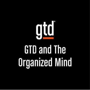 Episode #23 – GTD and The Organized Mind