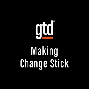 Episode #25 – Making Change Stick