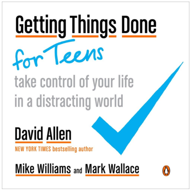 New Getting Things Done for Teens book