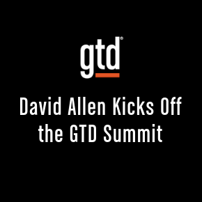Episode #47: David Allen Kicks Off the GTD Summit