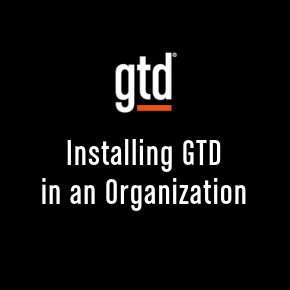 Episode #48: Installing GTD in an Organization